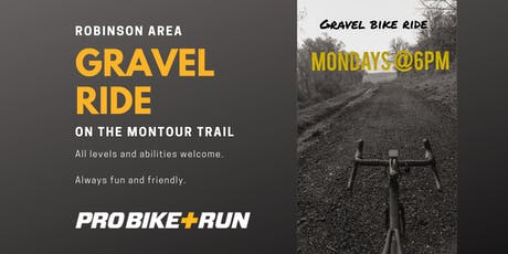 Weekly Gravel Ride - Robinson Area with Pro Bike + Run tickets