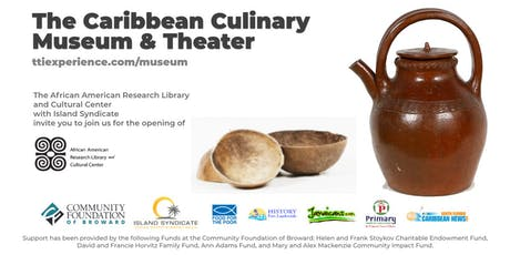 Caribbean Culinary Museum and Theater: AARLCC Reception tickets
