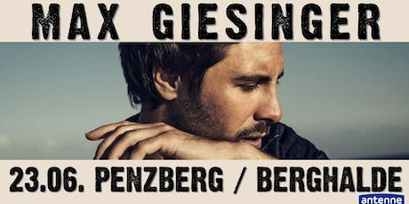 Max Giesinger in Penzberg Tickets