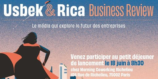 Lancement d'Usbek & Rica Business Review
