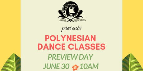 Polynesian Dance Classes - FREE Preview Day with Island Inspirations tickets