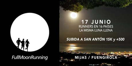 FullMoonRunning Fuengirola / Mijas entradas