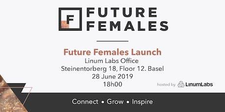 Future Females Launch - Switzerland Tickets