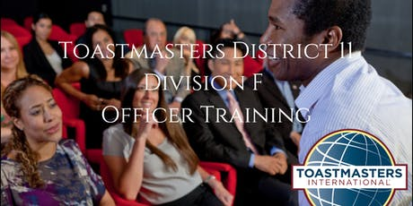 Toastmasters D11 Division F Officer Training Round 1 tickets