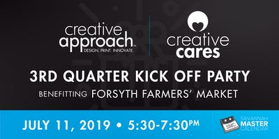 Creative Cares 3rd Quarter Kick Off Party Benefiting Forsyth Farmers' Market