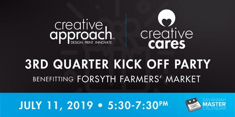Creative Cares 3rd Quarter Kick Off Party Benefiting Forsyth Farmers' Market tickets