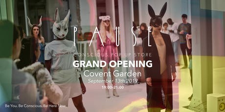 PAUSE Grand Opening – Conscious Pop-up #9 London Fashion Week Edition tickets