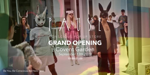 PAUSE Grand Opening – Conscious Pop-up #9 London Fashion Week Edition