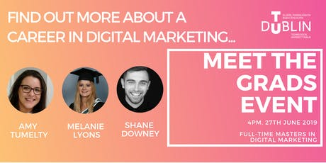 Meet the Grads Event-  TU Dublin Masters in Digital Marketing tickets