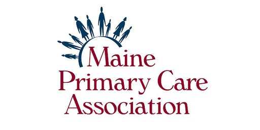 2019 MPCA Annual Conference - Heading into 2020: A Clear Vision for Maine's Health