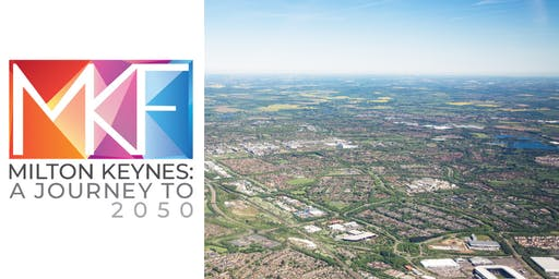 Milton Keynes: A Journey to 2050 Launch Event