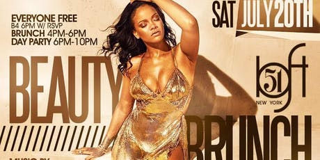 Saturday 7/20 ● Beauty Brunch + Day Party @ Loft 51 ● Brunch Buffet with 2 Hours Unlimited Mimosas + Beauty Tips tickets