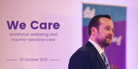 We care: Workforce wellbeing and trauma-sensitive care tickets