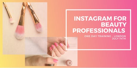 Instagram Training for Beauty Professionals  tickets
