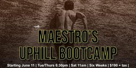 The Maestro's Uphill Bootcamp tickets