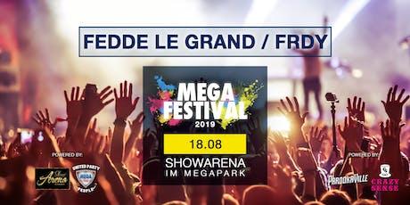 MEGAFESTIVAL - FEDDE LE GRAND / FRDY tickets