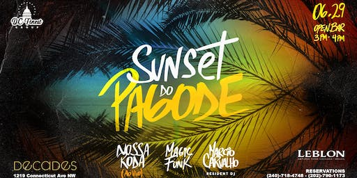 Sunset do Pagode (Live) -  VIP RESERVATIONS