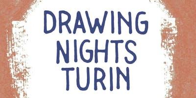 DRAWING NIGHT TURIN N.7