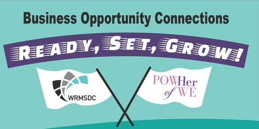 WRMSDC | POWHer Business Opportunity Connections: Ready, Set, Grow!
