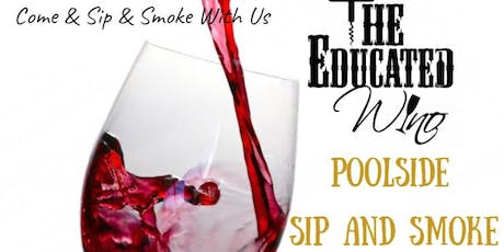 Poolside Sip & Smoke  tickets