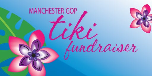 7th Annual Manchester GOP Tiki Fundraiser