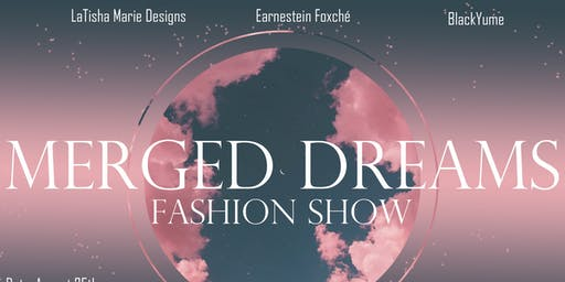 Merged Dreams Fashion Show