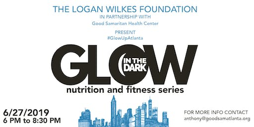 Glow in the Dark: Fitness & Nutrition Series (((FREE)))