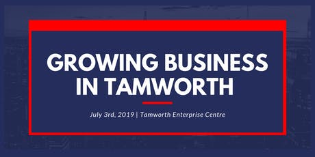 Growing Business in Tamworth tickets