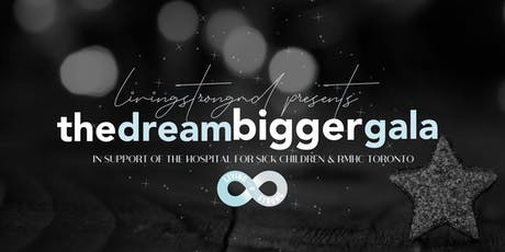 DREAM BIGGER GALA tickets