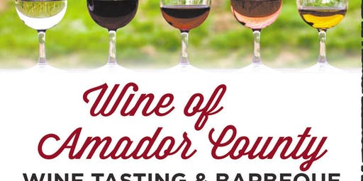 Wine of Amador County Tasting & Barbeque
