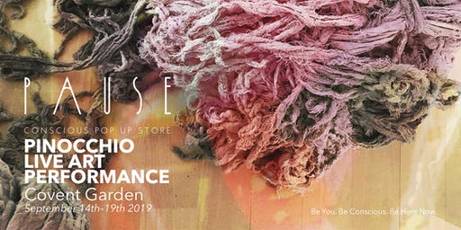 PAUSE POP UP – PINOCCHIO Live Art Performance