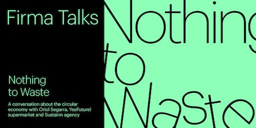 Nothing to waste: A conversation about circular economy