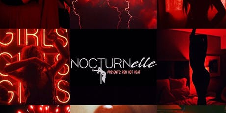 Nocturnelle Presents: Red Hot Heat at Iberian Rooster tickets