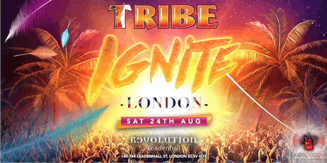 TRIBE IGNITE London tickets