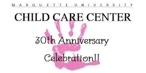 Marquette University Child Care Center's 30th Anniversary Celebration