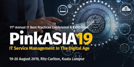 11th Annual IT Best Practices Conference & Exhibition - PinkASIA19 tickets