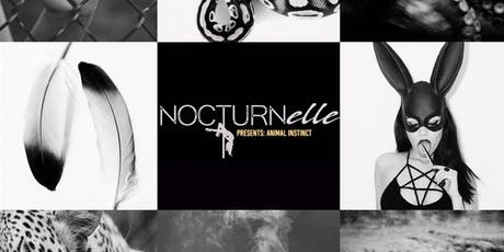 Nocturnelle Presents: Animal Instinct at Iberian Rooster tickets