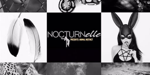 Nocturnelle Presents: Animal Instinct at Iberian Rooster