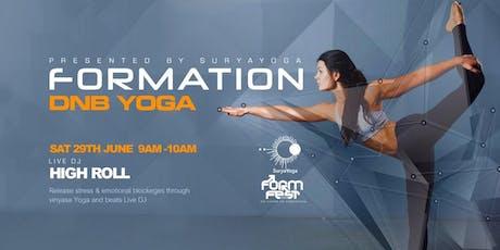 Formation Dnb Yoga@Formfest tickets