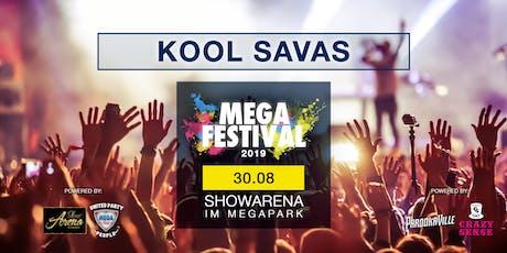 MEGAFESTIVAL - KOOL SAVAS Tickets