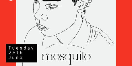 KEVIN Presents: Mosquito (Short Film Screening) | 25/06/19 tickets