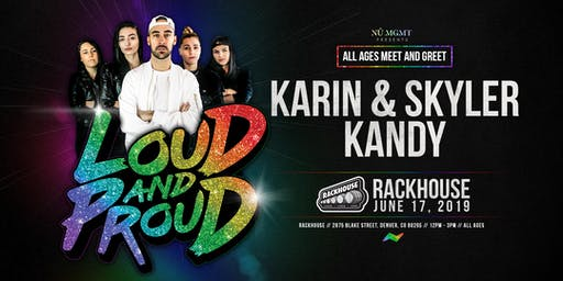LOUD AND PROUD TOUR - DENVER 2019 MEET AND GREET