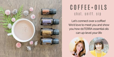Coffee + Oils - Let's connect over coffee and experience doTERRA tickets