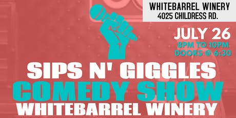 Sips N' Giggles Comedy Night @ Whitebarrel Winery tickets