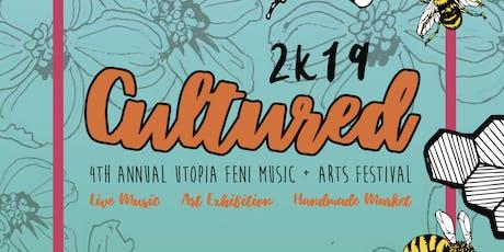 CULTURED 2K19: 4th Annual Utopia Feni Music + Arts Festival tickets