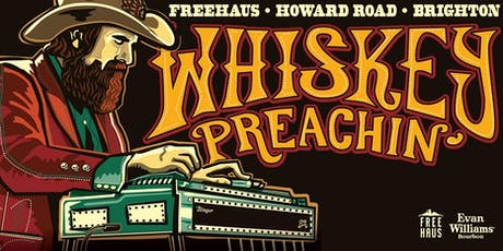 WHISKEY PREACHIN' | rocking country, outlaw boogie and truck stop pop  tickets
