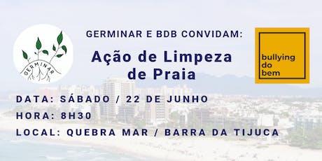 Germinar e BDB convidam para Ação de Limpeza de Praia   Quebra mar - Barra ingressos