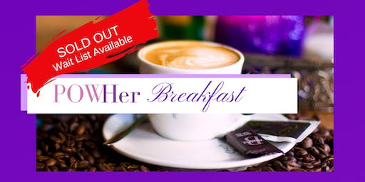 POWHer Breakfast: Your 2 Marketing Must Haves