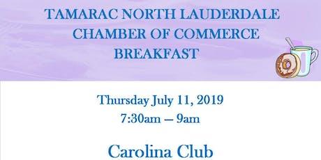 Tamarac North Lauderdale July Chamber Breakfast tickets