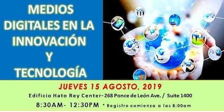 Medios Digitales en la Innovación y Tecnología (San Juan) tickets